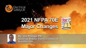 2021 NFPA 70E Major Changes